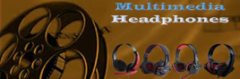 Multimedia Headphones